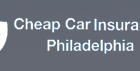 Cheap Car Insurances Philadelphia PA